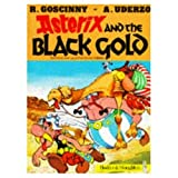 Image de Asterix and the Black Gold (French Edition)
