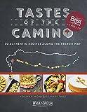 ISBN: 0997253401 - Tastes of the Camino