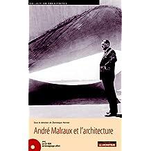 ANDRÉ MALRAUX ET L'ARCHITECTURE : MINISTÈRE DES AFFAIRES CULTURELLES 1959-1969