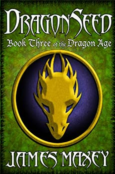 Dragonseed (Bitterwood Series Book 3) by [Maxey, James]