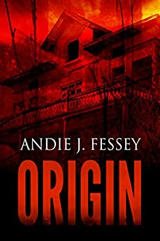 Origin (The Infected Chronicles Book 1) by [Fessey, Andie J.]