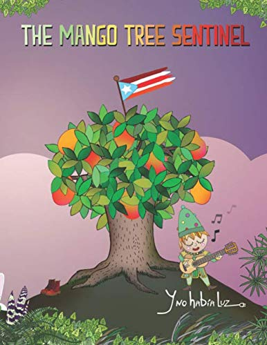 The Mango Tree Sentinel Inc Y No Habia Luz Morales Julio Cesar 9798633745108 Amazon Com Books Watch the amazing super bheem cartoon and subscribe to our channel for more hindi cartoon videos.sky dragon. the mango tree sentinel inc y no