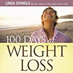 100 Days of Weight Loss: The Secret to Being Successful on Any Diet Plan | Linda Spangle