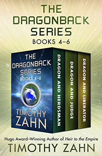 The Dragonback Series Books 4–6: Dragon and Herdsman, Dragon and Judge, Dragon and Liberator