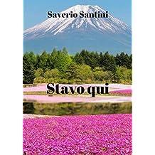 Stavo qui (Italian Edition)
