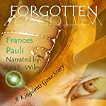 Forgotten: Kingdoms Gone, Book 3 | Frances Pauli