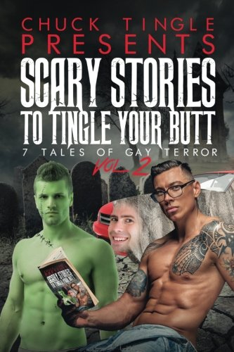 Read Online Scary Stories To Tingle Your Butt: 7 Tales Of Gay Terror Vol. 2 pdf
