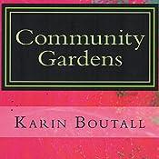 Community Gardens: Garden Suspense Series, Book 1 | Karin Boutall