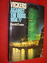 Vickers: Against the Odds, 1956-77