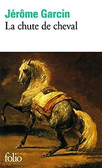 La Chute de cheval par Garcin