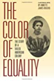 The Color of Equality: The Story of a Failed American Colony