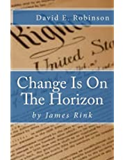 Change Is On The Horizon: Dawn of the Golden Age