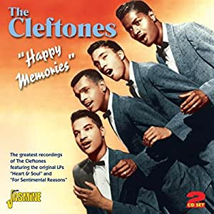 Happy Memories - The Greatest Recordings Of The Cleftones [ORIGINAL RECORDINGS REMASTERED] 2CD Set