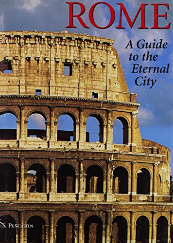- Rome: A guide to the eternal city