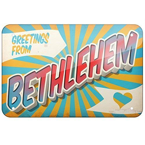 Georgia Barnard Metal Sign Greetings from Bethlehem, Vintage Postcard, Small 12x18 Inch Metal Tin Sings -
