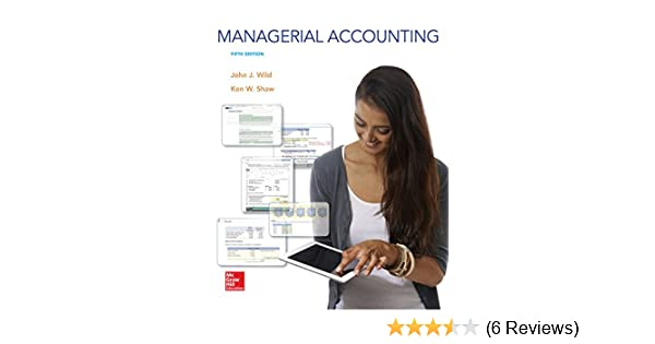 Amazon managerial accounting ebook ken shaw john wild kindle amazon managerial accounting ebook ken shaw john wild kindle store fandeluxe Image collections