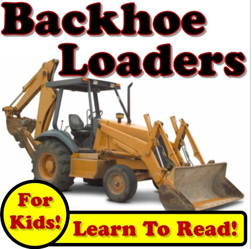 Backhoe Loaders: Big Backhoe Loaders Digging Dirt On The Jobsite! (Over 35+ Photos of Backhoe Loaders Working)