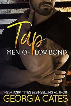 Tap (Men of Lovibond Book 1) by [Cates, Georgia]