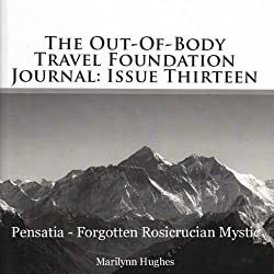 The Out-Of-Body Travel Foundation Journal, Issue 13