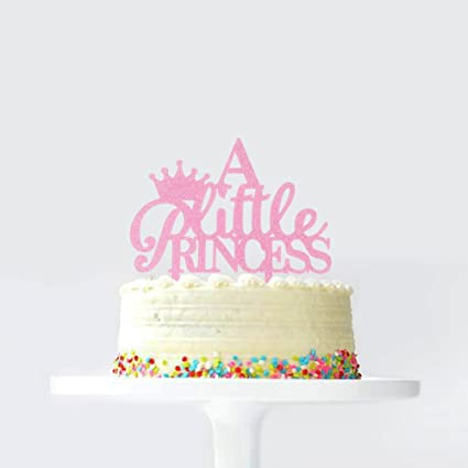 A Little Princess Crown Birthday Cake Topper Baby Shower Gender Reveal Party Decoration