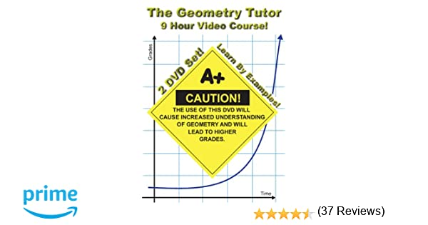 Amazon.com: The Geometry Tutor - 9 Hour Course - 2 DVD Set - Learn ...