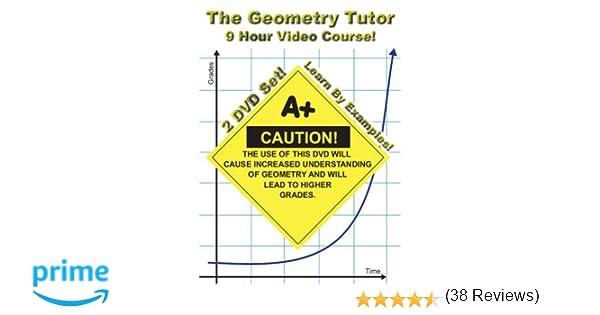Amazon.com: The Geometry Tutor - 9 Hour Course - 2 DVD Set - Learn ...