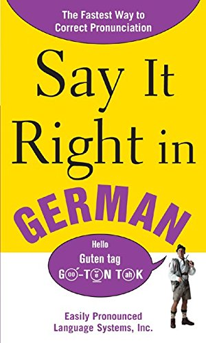 Say It Right In German (Basic German Words And Phrases With Pronunciation)