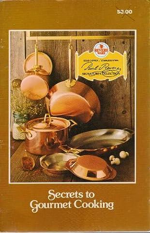 Revere Secrets to Gourmet Cooking - Revere Copper Brass
