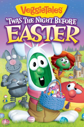 Veggie Tales: 'Twas the night before easter -