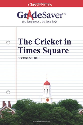 The Cricket In Times Square Summary Gradesaver