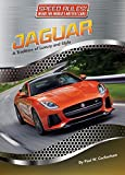 img - for Jaguar: A Tradition of Luxury and Style (Speed Rules! Inside the World's Hottest Cars) book / textbook / text book