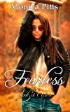 Fearless: a Book of Chance, Monica Pitts, 1494860392