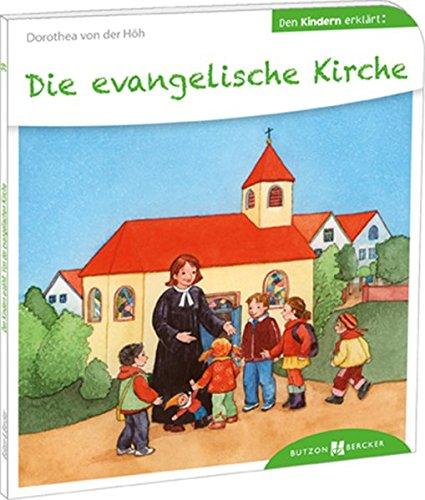 die-evangelische-kirche-den-kindern-erklrt-den-kindern-erzhlt-erklrt-39