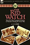 The Red Watch, J. A. Currie, 0857066498