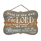 This is the Day the Lord Has Made Psalm 118:24 8 inch Distressed Wood Hanging Sign Plaque