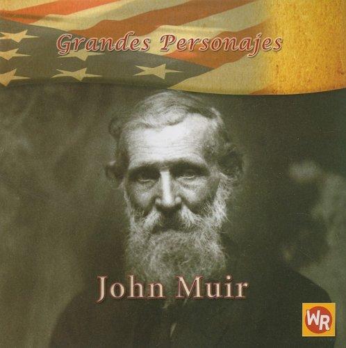John Muir (Grandes Personajes/ Great Americans)