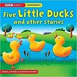 Five Little Ducks & Other Stories