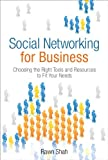 Social Networking for Business, Rawn Shah, 0132711672