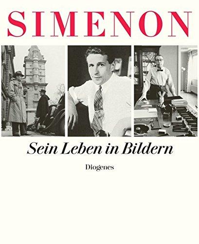 Georges Simenon. Sein Leben in Bildern Gebundenes Buch – 27. Oktober 2009 Daniel Kampa Regina Kaeser Anna von Planta Margaux de Weck