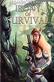 Irony of Survival (The Zharmae Anthology) (Volume 3)