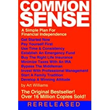 Common Sense: A Simple Plan for Financial Independence