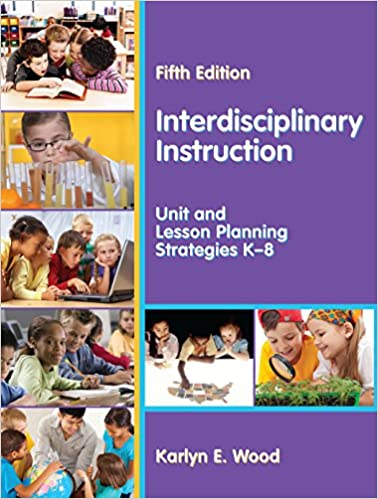 Amazon interdisciplinary instruction unit and lesson planning interdisciplinary instruction unit and lesson planning strategies k8 5th edition kindle edition fandeluxe Image collections
