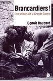 Image de Brancardiers ! : Des soldats de la Grande Guerre