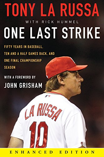 Louis Cardinals Video - One Last Strike (Enhanced Edition): Fifty Years in Baseball, Ten and a Half Games Back, and One Final Championship Season