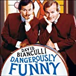 Dangerously Funny: The Uncensored Story of 'The Smothers Brothers Comedy Hour'   David Bianculli