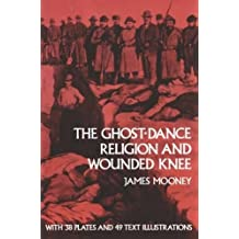 The Ghost-Dance Religion and Wounded Knee (Native American)