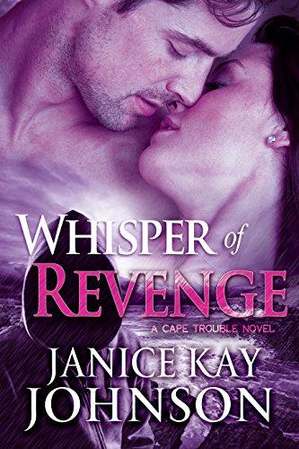 Whisper of Revenge (A Cape Trouble Novel Book 4)