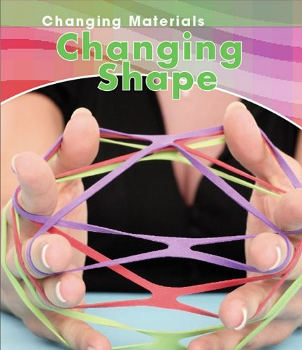 Changing Shape (Changing Materials) pdf