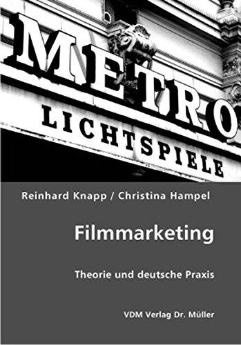 Filmmarketing: Theorie und deutsche Praxis