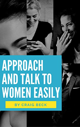 Amazon approach and talk to women easily the how to talk to approach and talk to women easily the how to talk to girls masterclass by ccuart Image collections